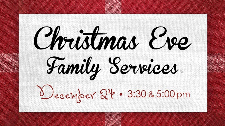 Christmas Eve Family Services
