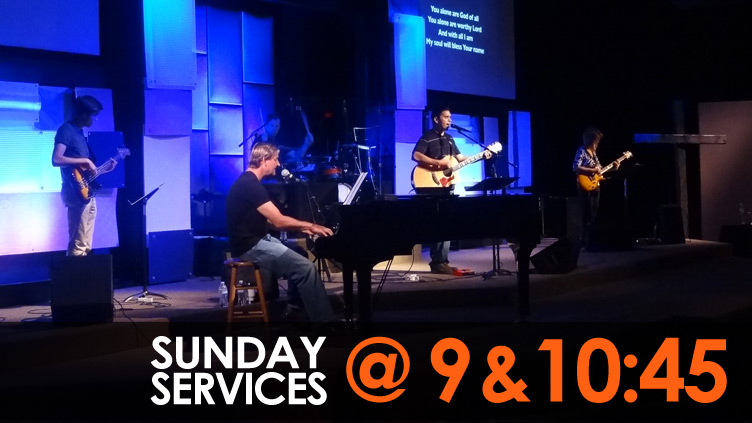 Sunday Services at 9 & 10:45